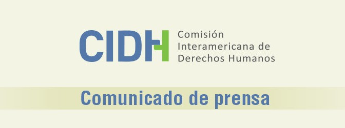 RESOLUCIÓN | CIDH solicita implementar medidas cautelares