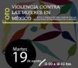 COMUNICADO | Se realiza foro violencia contra las Mujeres en México: Retos y pendientes para cumplir con las obligaciones internacionales en la materia