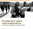 INFORME | En nombre de la guerra contra la delincuencia
