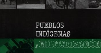 Folleto Pueblos indigenas y militarizacion