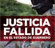 INFORME | Justicia fallida en el estado de Guerrero
