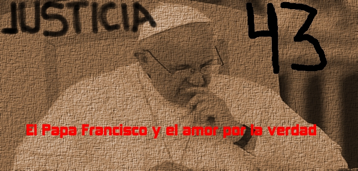 Papa Francisco y el amor por la verdad