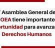 COMUNICADO | La OEA tiene importante oportunidad de avanzar en la protección de los derechos humanos de la región