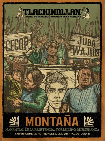 XXIV INFORME DE TLACHINOLLAN | MONTAÑA: Manantial de la resistencia, torbellino de esperanza